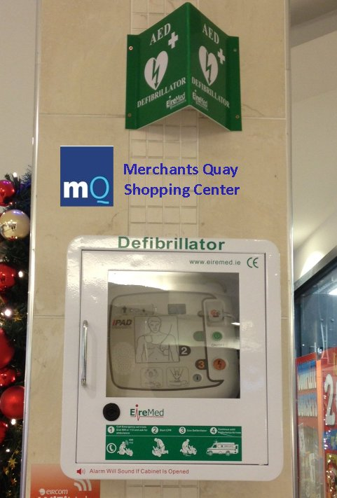 One of the IPAD Defibrillators recently installed in Merchants Quay Shopping centre, Cork
